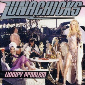 lunachicks luxury problems album cover