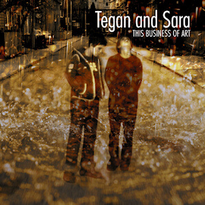 tegan and sarah this busines sof art album cover