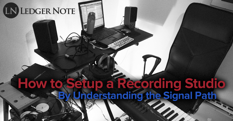 Simple Bedroom Recording Studio how to setup a recording studio | ledger note