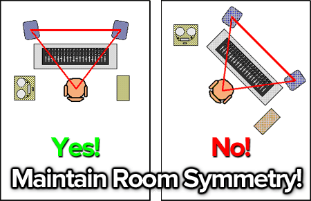 maintain room symmetry