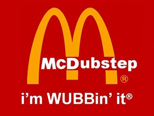 mcdubstep mcdonalds