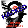 Madonna American Life HACKED