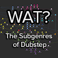 the subgenres of dubstep
