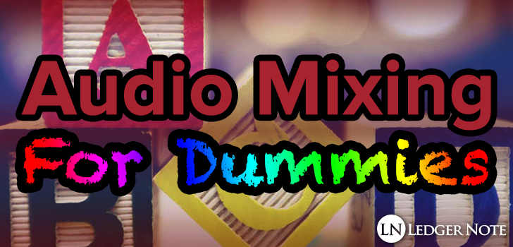 audio mixing for dummies