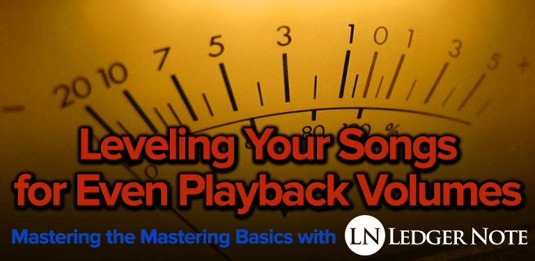 leveling songs even playback volume mastering basics