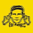 ear fatigue