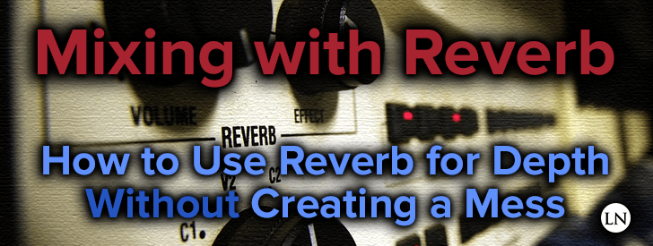 how to use reverb