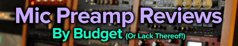 mic preamp reviews by budget