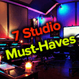 7 studio must-haves