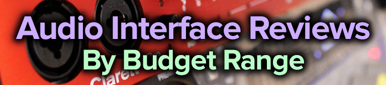 audio interface reviews by budget range