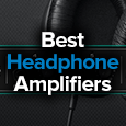 best headphone amplifiers
