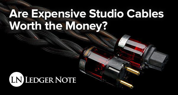 are expensive studio cables worth the money or are they the same as any audio cable?