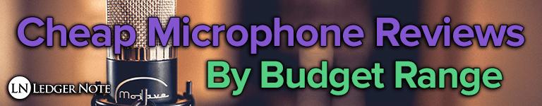 cheap microphone reviews