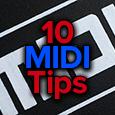 10 midi tips