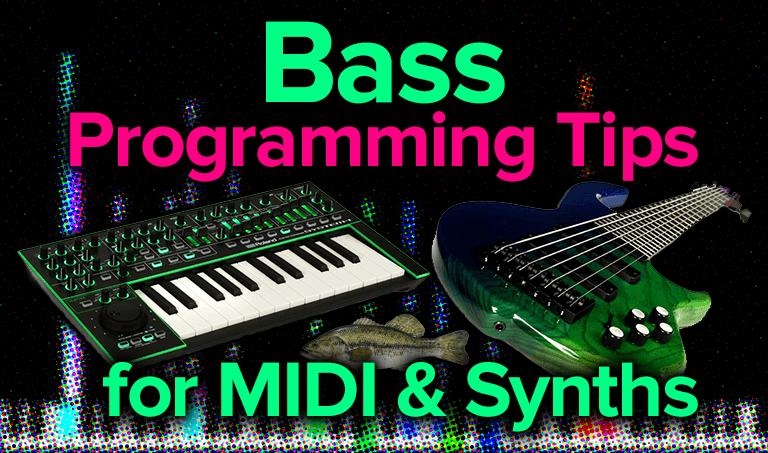 bass programming tips
