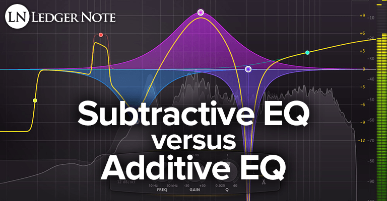 additive EQ vs subtractive EQ