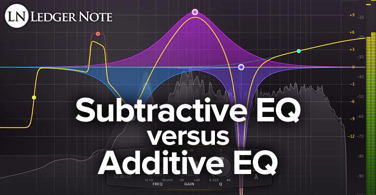 additive EQ vs subtractive EQ