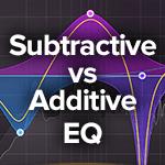 subtractive vs additive equalization