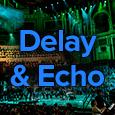 delay and echo