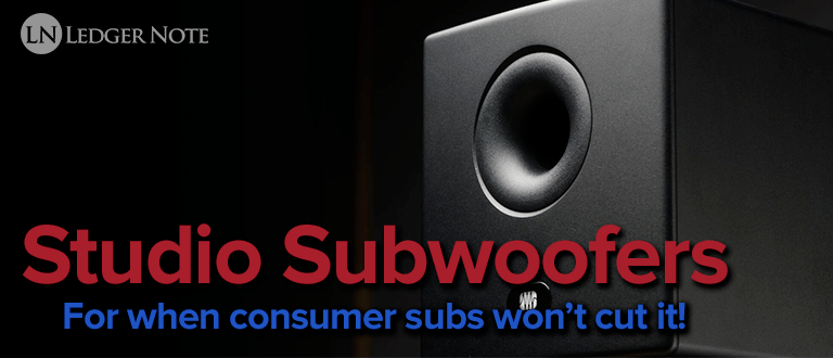 Studio Subwoofers: All You Need to Know (and More…) | LedgerNote