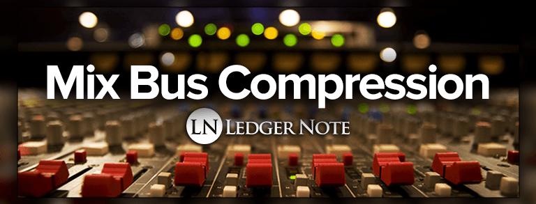 mix bus compression