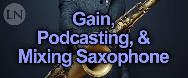 mixing saxophone