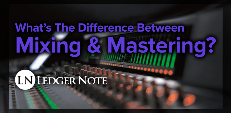 what is the difference between mixing and mastering
