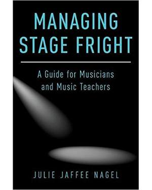 managing stage fright by julie nagel