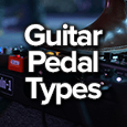 guitar pedal types