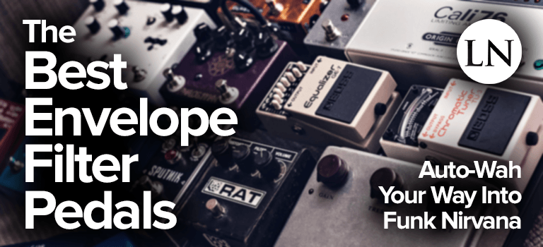 best envelope filter pedals