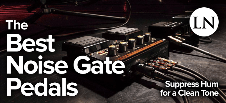 best noise gate pedals