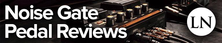 best noise gate pedal reviews