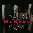 mic basics