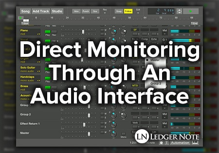 Direct Monitoring Through An Audio Interface