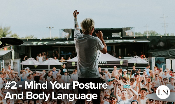 stage presence tip 2 - posture and body language