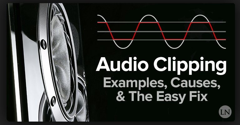 audio clipping
