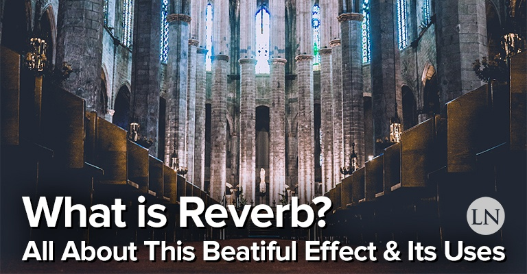 What is Reverb?