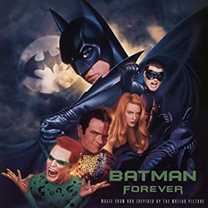 The Batman Forever soundtrack was possibly more popular than the movie itself containing some of the best artists and singles of that year