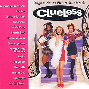 Clueless was a goofy movie with a great soundtrack that truly the 1990's like a music time capsule