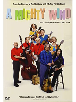 A Mighty Wind is a comedy music movie about several bands getting back together and becoming a super group.