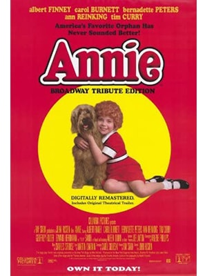 Annie is a classic broadway musical with a great movie version with a lot of replay value