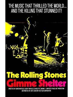 Gimme Shelter is one of the best music documentaries of all time about the band The Rolling Stones