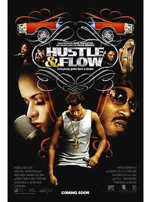 Hustle & Flow is a music movie around an up-and-comer in the rap music industry
