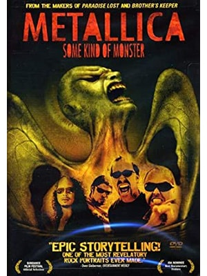 Some Kind of Monster is one of the top music documentaries of all time and tells the story of the rise and success of the band Metallica