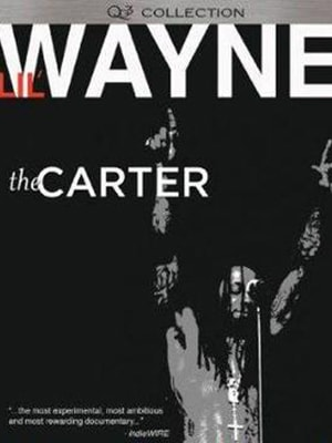 The Carter is a documentary about the life and rise of rapper Lil Wayne